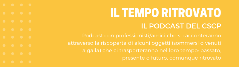 Podcast Il Tempo Ritrovato