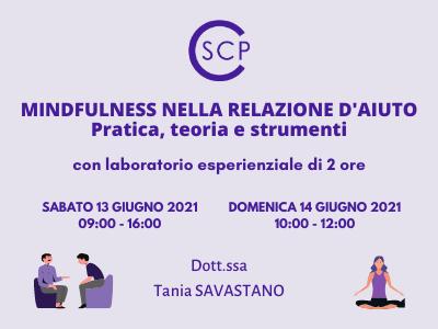 MINDFULNESS NELLA RELAZIONE D'AIUTO Pratica, teoria e strumenti
