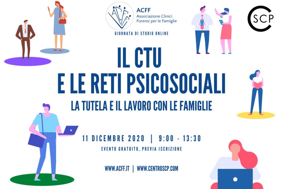 IL CTU E LE RETI PSICOSOCIALI: la tutela e il lavoro con le famiglie