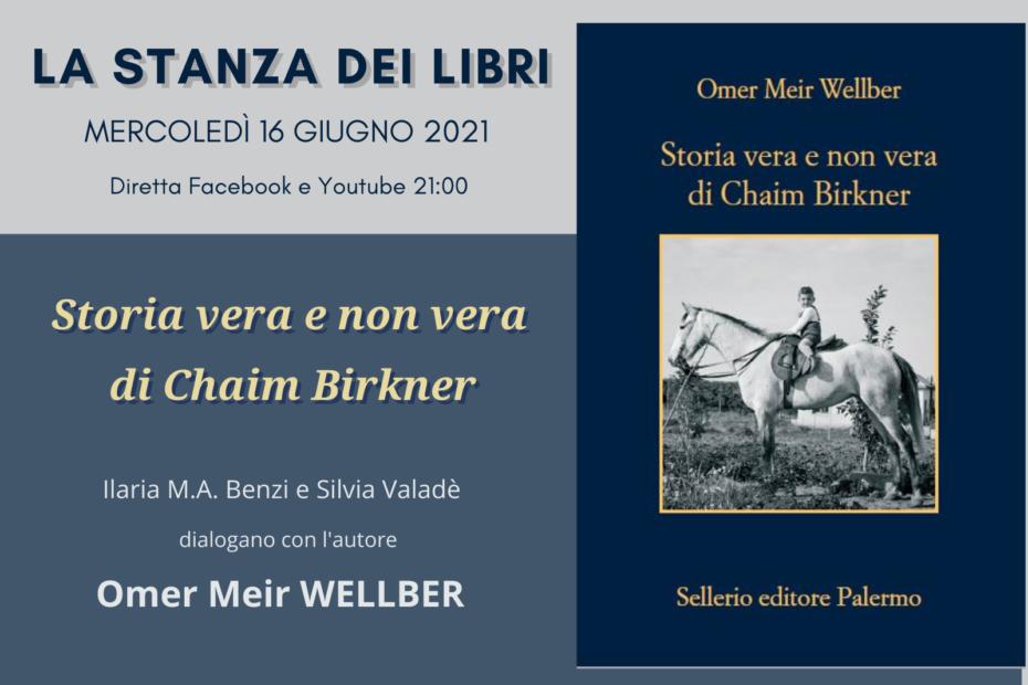 LA STANZA DEI LIBRI – Storia vera e non vera di Chaim Birkner • 16/06